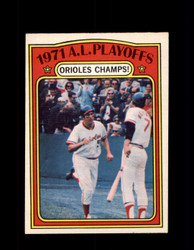 1972 A.L. PLAYOFFS OPC #222 O-PEE-CHEE ORIOLES CHAMPS *G2904