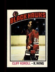 1976 CLIFF KOROLL OPC #242 O-PEE-CHEE BLACK HAWKS *G4110