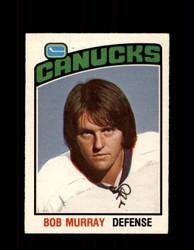 1976 BOB MURRAY OPC #363 O-PEE-CHEE CANUCKS *G4147