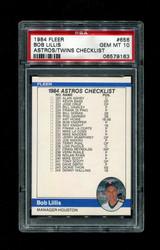 1984 BOB LILLIS FLEER #656 ASTROS/TWINS CHECKLIST PSA 10