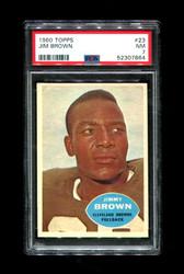 1960 JIM BROWN TOPPS #23 BROWNS PSA 7