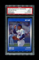 1990 NOLAN RYAN STAR (RANGERS) #7 5000 K'S! PSA 9 (oc)