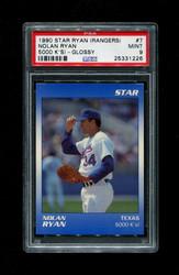 1990 NOLAN RYAN STAR (RANGERS) #7 5000 K'S! GLOSSY PSA 9