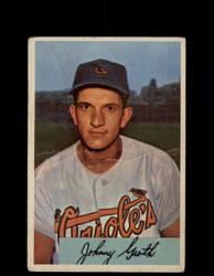 1954 JOHNNY GROTH BOWMAN #165 ORIOLES *G2958