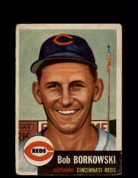 1953 BOB BORKOWSKI TOPPS #7 REDS *R1883