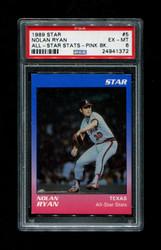 1989 NOLAN RYAN STAR #5 ALL STAR STATS PINK BACK PSA 6