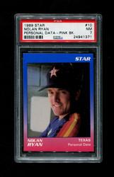 1989 NOLAN RYAN STAR #10 PERSONAL DATA PINK BACK PSA 7