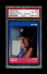 1989 NOLAN RYAN STAR #10 PERSONAL DATA PINK BACK PSA 8