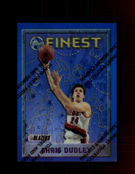 1995 CHRIS DUDLEY FINEST #74 REFRACTOR TRAIL BLAZERS *4740