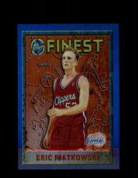 1995 ERIC PAITKOWSKI FINEST #172 REFRACTOR CLIPPERS *G6033