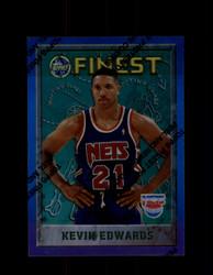 1995 KEVIN EDWARDS FINEST #205 REFRACTOR NETS *4059