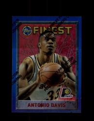 1995 ANTONIO DAVIS FINEST #211 REFRACTOR PACERS *3209