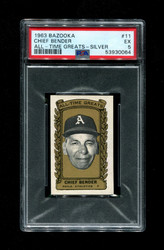 1963 CHIEF BENDER BAZOOKA #11 ALL TIME GREATS SILVER PSA 5