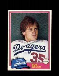 1981 BOB WELCH OPC #357 O-PEE-CHEE DODGERS *G4955