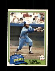 1981 GLENN HUBBARD OPC #247 O-PEE-CHEE BRAVES *G5037