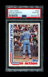 1982 ROLLIE FINGERS TOPPS #586 IN ACTION PSA 10