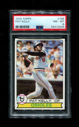 1979 PAT KELLY TOPPS #188 ORIOLES PSA 8