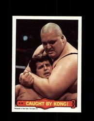 1985  KING KONG BUNDY #50 WWF O-PEE-CHEE CAUGHT BY KONG *R5248