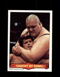 1985  KING KONG BUNDY #50 WWF O-PEE-CHEE CAUGHT BY KONG *R5151