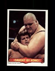 1985  KING KONG BUNDY #50 WWF O-PEE-CHEE CAUGHT BY KONG *R5247