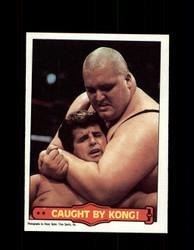 1985  KING KONG BUNDY #50 WWF O-PEE-CHEE CAUGHT BY KONG *G4680