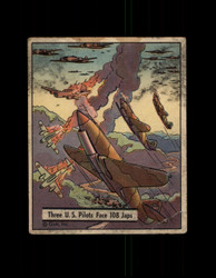 1941 WAR GUM #29 THREE U.S. PILOTS FACE 108 JAPS *R4391