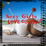*SUMMER SALE!***Sexy Girls Love Coconut™Bath & Body Collection