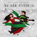 Acoustic Christmas-Putumayo