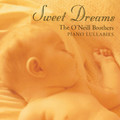 O'Neill Brothers: Sweet Dreams