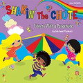 Shakin' The Chute-Michael Plunkett