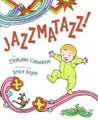 Jazzmatazz! by Stephanie Calmenson