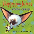 Skippyjon Jones Color Crazy!-Judy Schachner