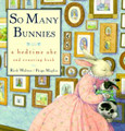 So Many Bunnies- Rick Walton