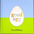 Good Egg- Barney Saltzberg
