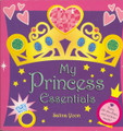 My Princess Essentials- Salina Yoon