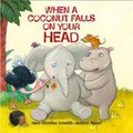 When a Coconut Falls on Your Head-Hans Christian Schmidt