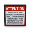 Attention Updating My Status on Facebook Plaque