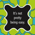 "Set of 20 ""It's not Pretty being Easy"" Cocktail Napkins 20 Count"