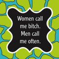 "Set of 20 ""Women call me Bitch, Men call me Often"" Cocktail Napkins"