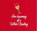 """I'm Dreaming of a White Reisling"" Embroidered Holiday Kitchen Towel"