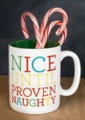 """Nice Until Proven Naughty"" 12oz Stoneware Mug"