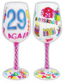 """29 Again"" Bottom's Up Hand Painted Wine Glass with Bling"