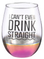 """I Can't even Drink Straight"" Colorful Stemless Wine Glass by Grassland Road"