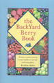 Backyard Berry Book, The
