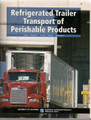 Refrigerated Trailer Transport of Perishable Produce