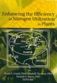 Enhancing the Efficiency of Nitrogen Utilization in Plants.