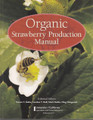 Organic Strawberry Production Manual