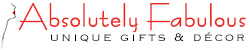 Absolutely Fabulous Gifts & Decor