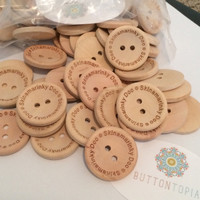 Custom Engraved Wooden Buttons 20mm- 60mm