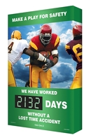 "Make A Play For Safety / We Have Worked #### Days Without A Lost Time Accident 36"" x 24"" - SCM316"
